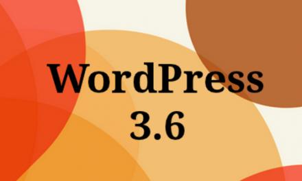 Itt van a WordPress 3.6!