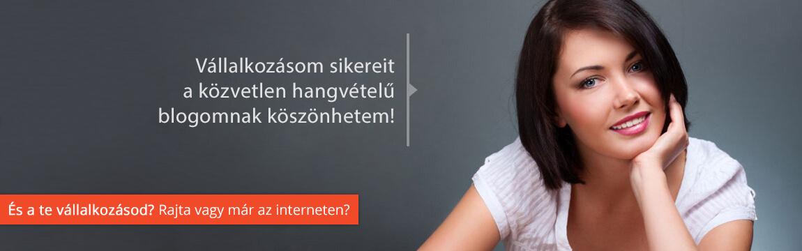 És a te vállalkozásod? Rajta vagy már az interneten?
