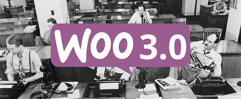 WooCommerce 3.0, Áprilisban!