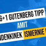 6+1 tipp Gutenberg használatához (videó)