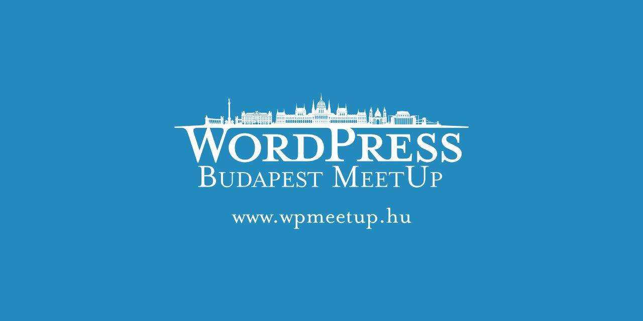 Nézd meg a májusi WordPress MeetUp esemény felvételeit