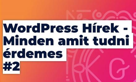 WordPress hírek 2021 Május #2